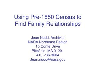 Using Pre-1850 Census to Find Family Relationships