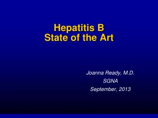 Hepatitis B  State of the Art