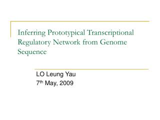 Inferring Prototypical Transcriptional Regulatory Network from Genome Sequence