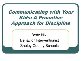 Communicating with Your Kids: A Proactive Approach for Discipline