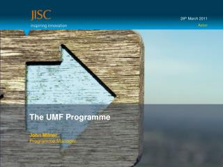 The UMF Programme