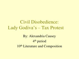 Civil Disobedience: Lady Godiva's – Tax Protest