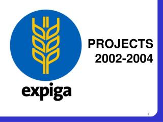 PROJECTS 2002-2004