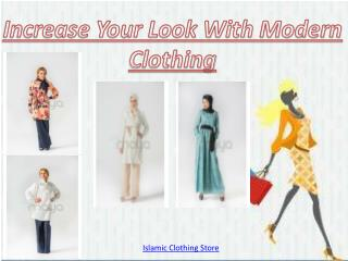 Increase Your Look With Modern Clothing