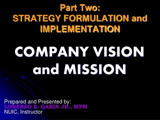 Part Two:  STRATEGY FORMULATION and IMPLEMENTATION