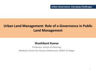 Urban Land Management: Role of e-Governance in Public Land Management