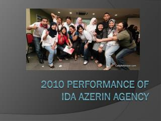 2010 Performance of  ida azerin  agency
