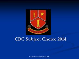 CBC Subject Choice 2014