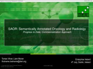 SAOR: Semantically Annotated Oncology and Radiology Progress to Date, Commercialization Approach