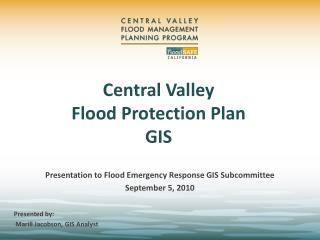 Central Valley  Flood Protection Plan GIS
