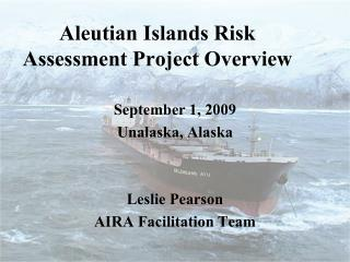 Aleutian Islands Risk Assessment Project Overview