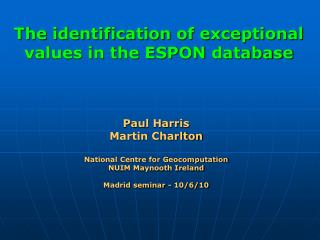 The identification of exceptional values in the ESPON  database