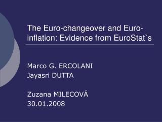 The Euro-changeover and Euro-inflation: Evidence from EuroStat ` s