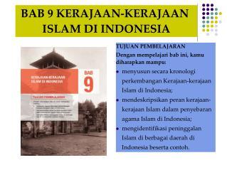 BAB 9 KERAJAAN-KERAJAAN  ISLAM DI INDONESIA