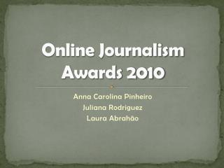 Online Journalism Award 2010
