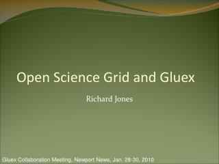 Open Science Grid and Gluex