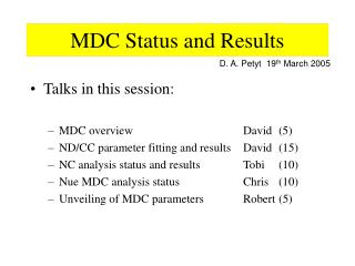 MDC Status and Results