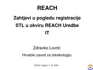 REACH Zahtjevi u pogledu registracije STL u okviru REACH Uredbe IT