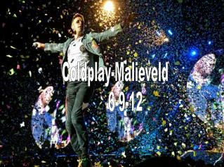 Coldplay-Malieveld 		6-9-12