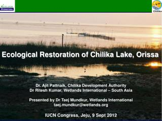 Ecological Restoration of Chilika Lake, Orissa