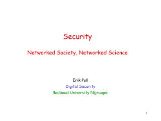 Security Networked Society, Networked Science