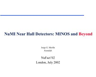 NuMI Near Hall Detectors: MINOS and  Beyond