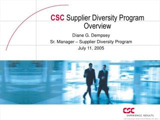 CSC  Supplier Diversity Program Overview