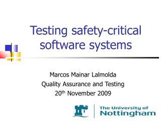 Testing safety-critical software systems