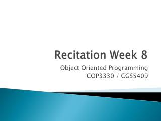 Recitation Week  8