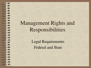 Management Rights and Responsibilities