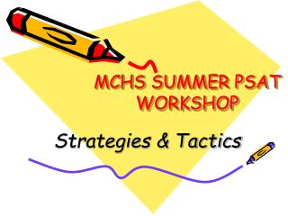 MCHS SUMMER PSAT WORKSHOP