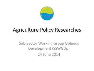 Agriculture Policy Researches