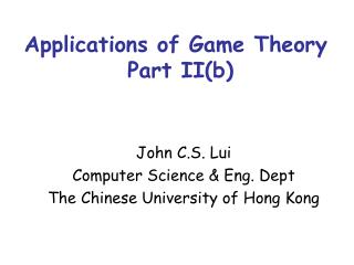 Applications of Game Theory  Part II(b)