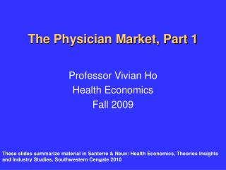 The Physician Market, Part 1