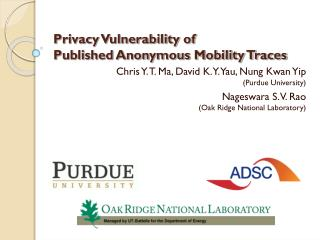 Privacy Vulnerability of Published Anonymous Mobility Traces