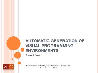 AUTOMATIC GENERATION OF VISUAL PROGRAMMING ENVIRONMENTS