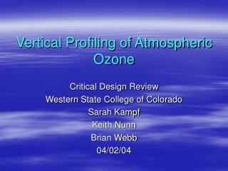 Vertical Profiling of Atmospheric Ozone