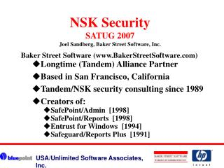 NSK Security SATUG 2007 Joel Sandberg, Baker Street Software, Inc.