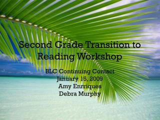 Second Grade Transition to Reading Workshop