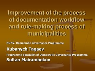 Improvement of the process of documentation workflow and rule-making process of municipalities