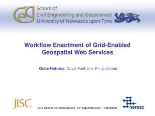 Workflow Enactment of Grid-Enabled Geospatial Web Services
