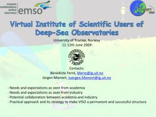 Virtual Institute of Scientific Users of Deep-Sea Observatories