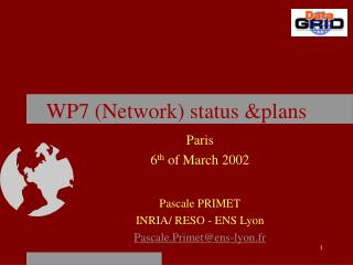 WP7 (Network) status &plans