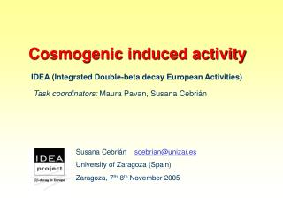 Cosmogenic induced activity
