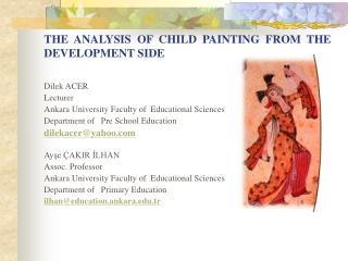 THE  ANALYSIS  OF  CHILD  PAINTING  FROM  THE DEVELOPMENT SIDE