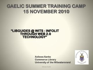 GAELIC SUMMER TRAINING CAMP 15 NOVEMBER 2010