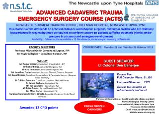 ADVANCED CADAVERIC TRAUMA           EMERGENCY SURGERY COURSE (ACTS )