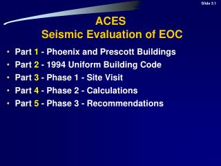 ACES   Seismic Evaluation of EOC