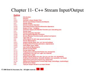 Chapter 11- C++ Stream Input/Output