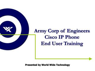 Army Corp of Engineers Cisco IP Phone  End User Training
